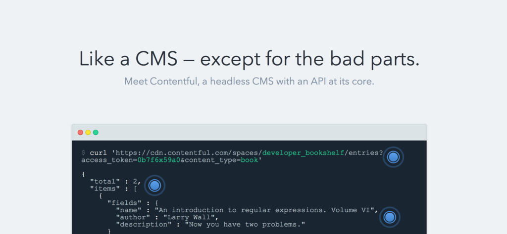 """Contentful strongly conveys the simplicity of removing the """"legacy"""" parts of a traditional CMS."""
