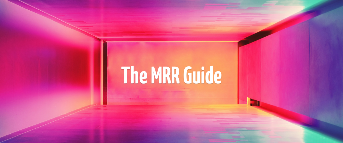 The MRR Guide for 2021