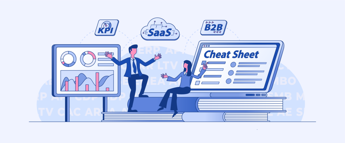 The Ultimate SaaS Acronyms Cheat Sheet